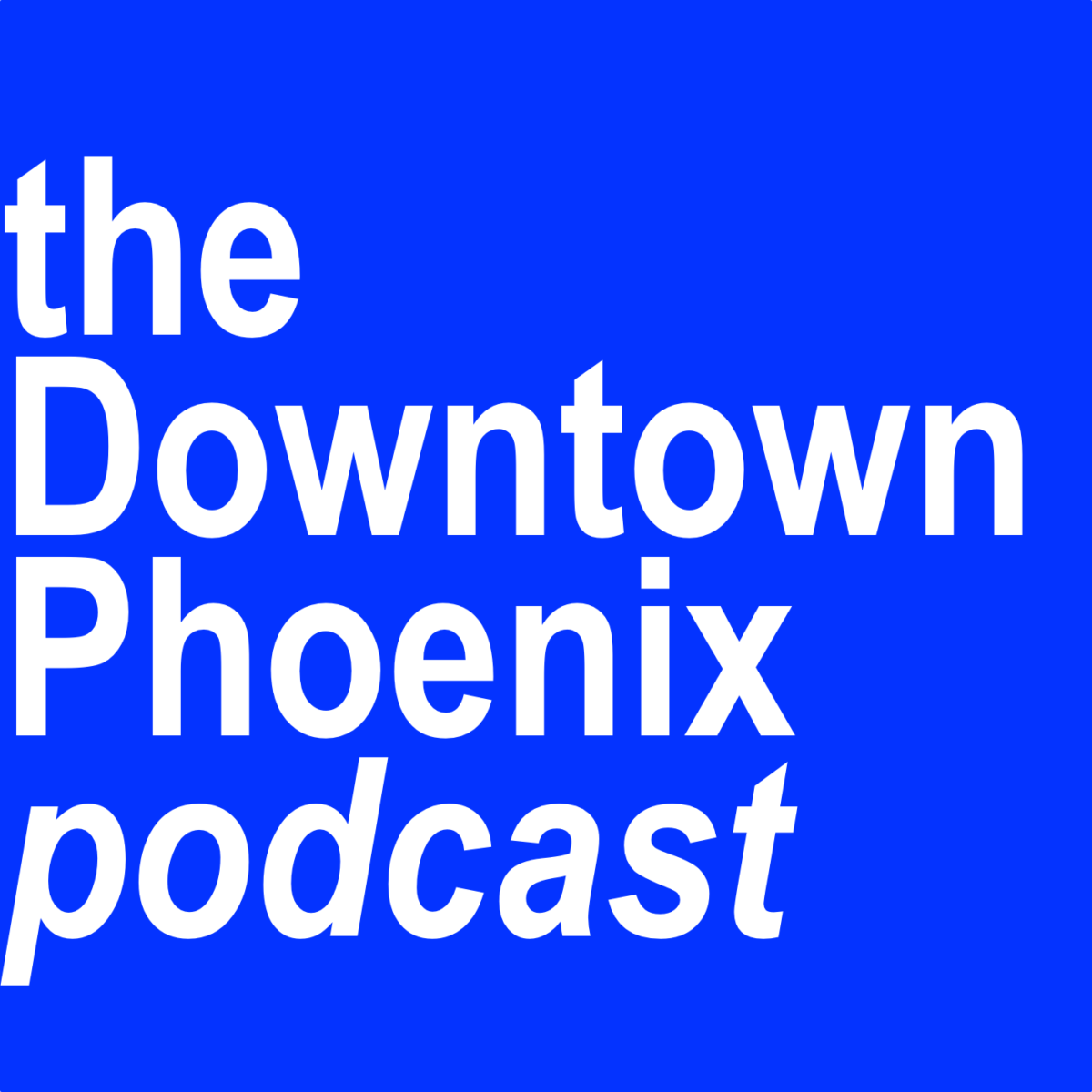 Logo for The Downtown Phoenix Podcast
