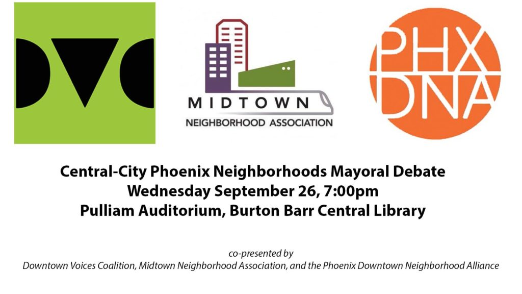 Central-City Phoenix Neighborhoods Mayoral Debate